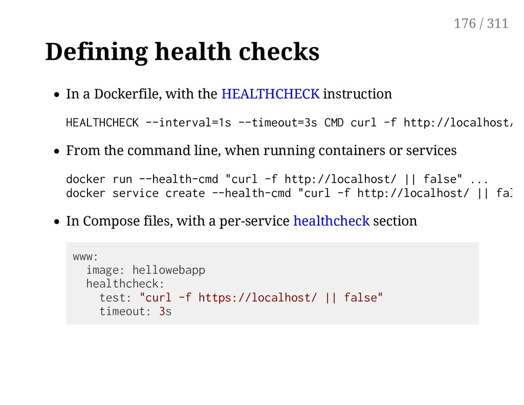 Defining health checks In a Dockerfile, with th...