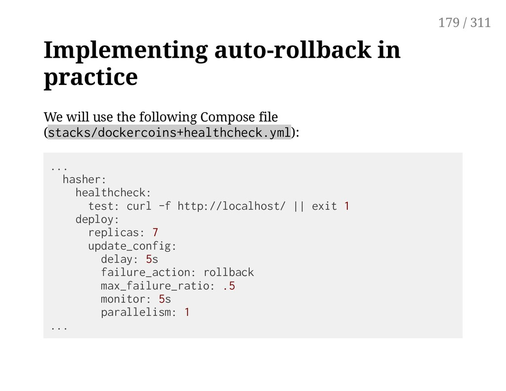 Implementing auto-rollback in practice We will ...