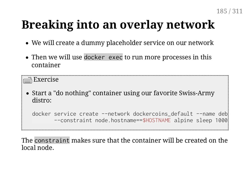 Breaking into an overlay network We will create...