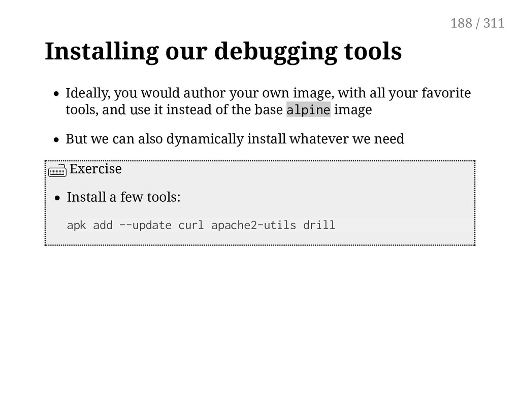 Installing our debugging tools Ideally, you wou...