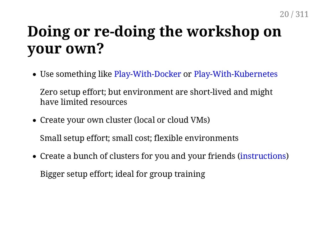 Doing or re-doing the workshop on your own? Use...
