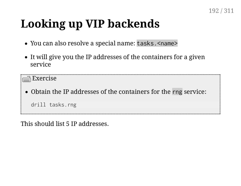 Looking up VIP backends You can also resolve a ...