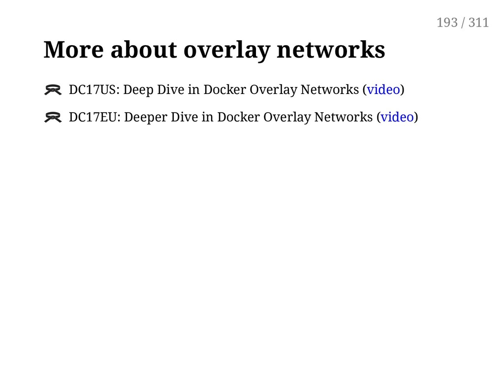 More about overlay networks DC17US: Deep Dive i...