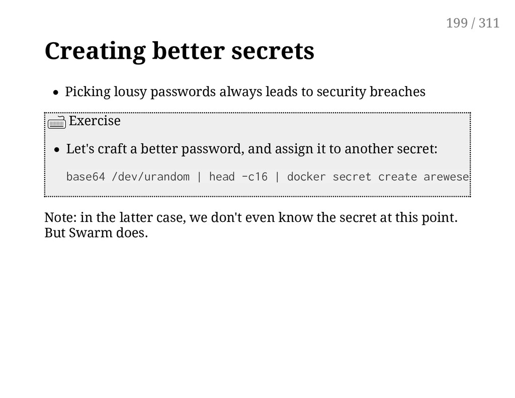 Creating better secrets Picking lousy passwords...