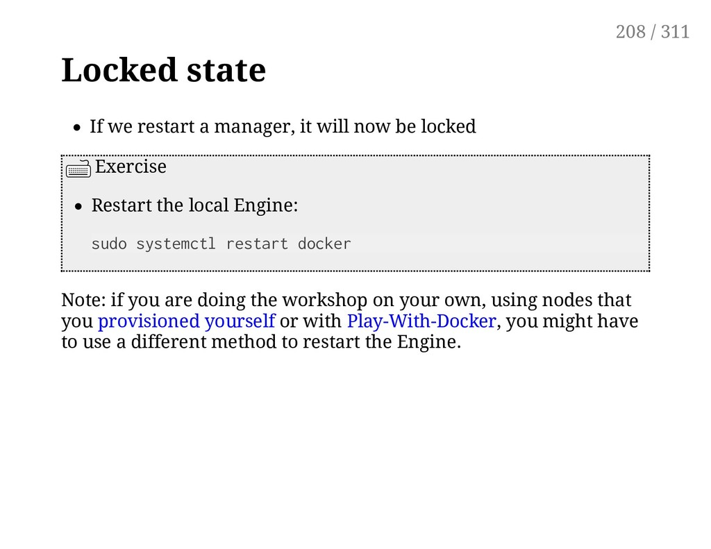 Locked state If we restart a manager, it will n...