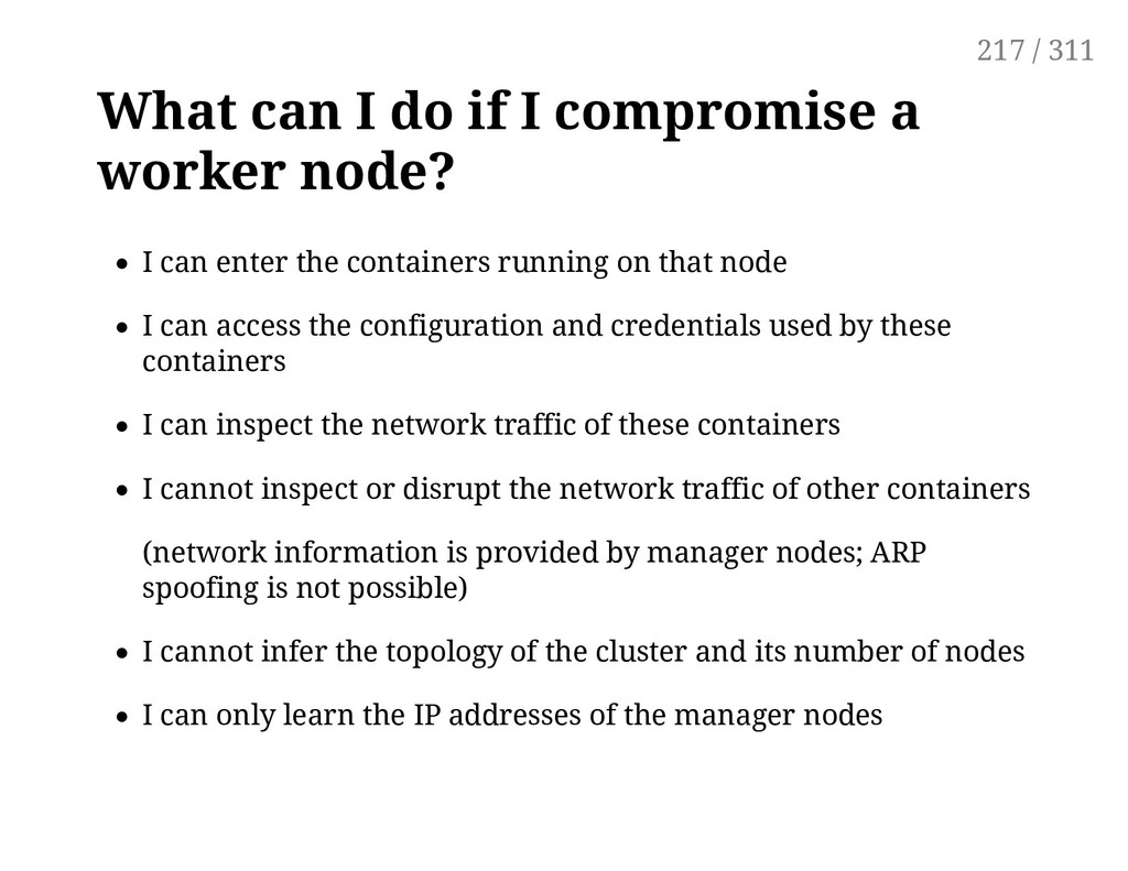 What can I do if I compromise a worker node? I ...