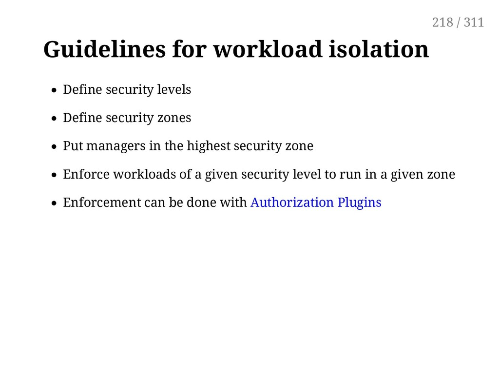 Guidelines for workload isolation Define securi...