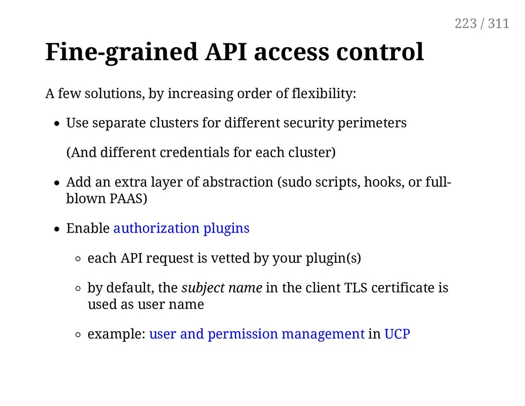 Fine-grained API access control A few solutions...