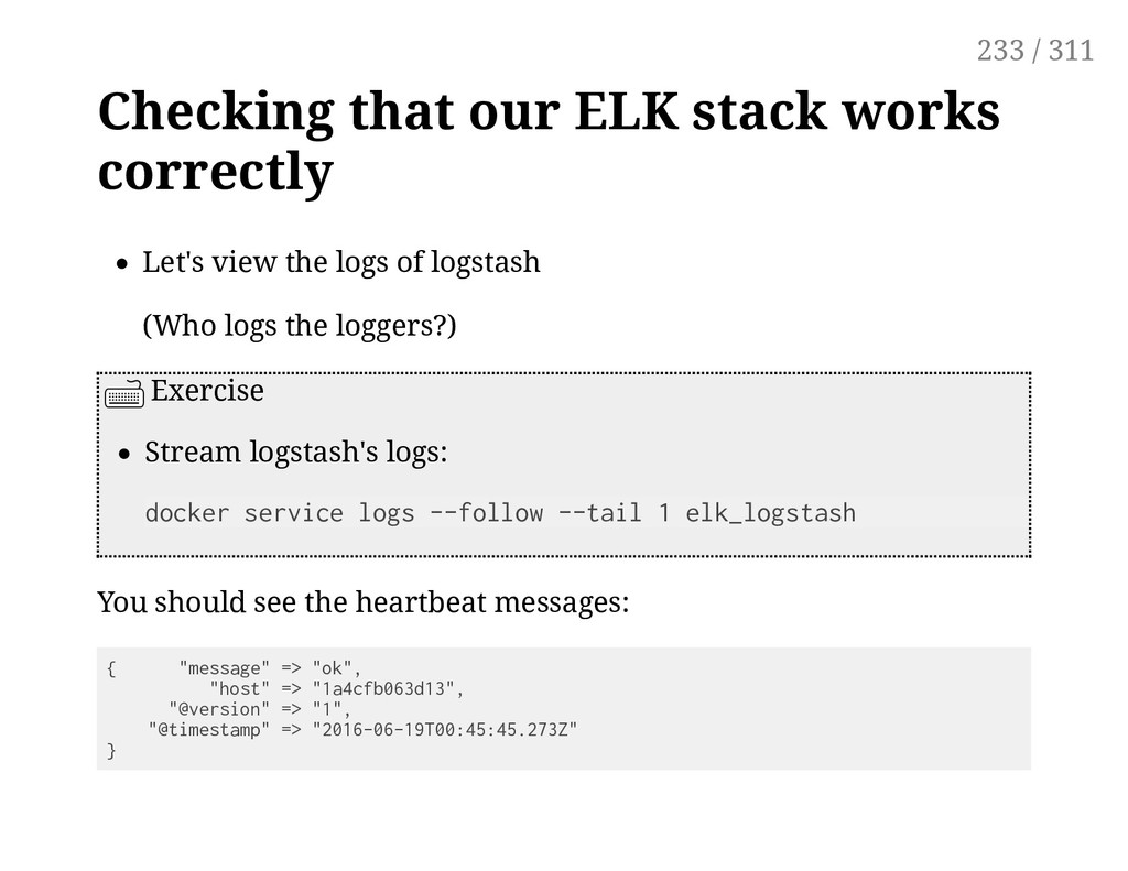 Checking that our ELK stack works correctly Let...