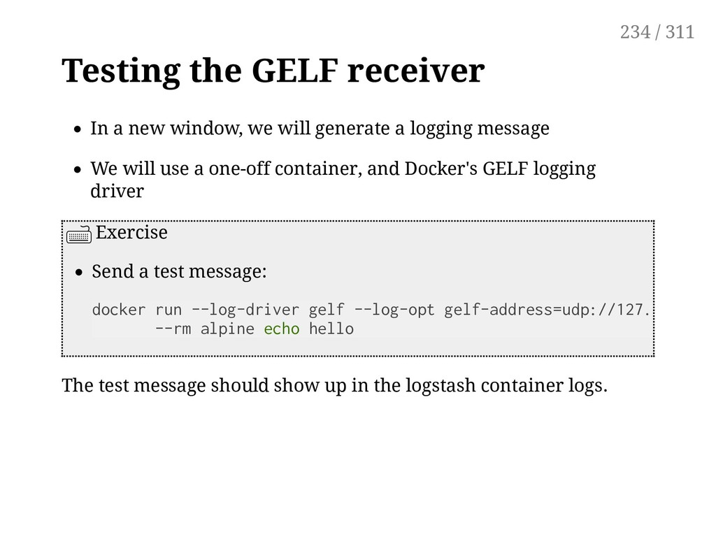 Testing the GELF receiver In a new window, we w...
