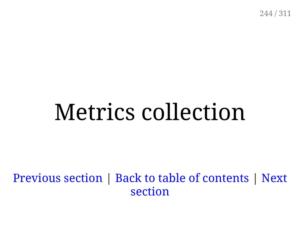 Metrics collection Previous section | Back to t...