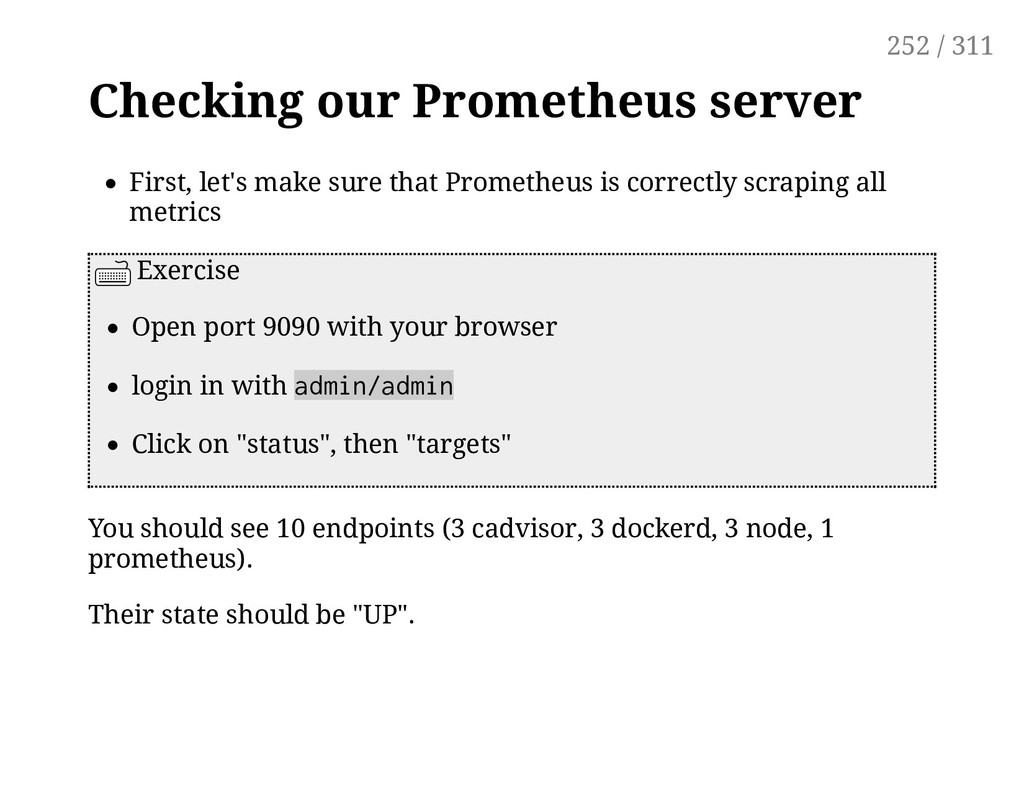 Checking our Prometheus server First, let's mak...