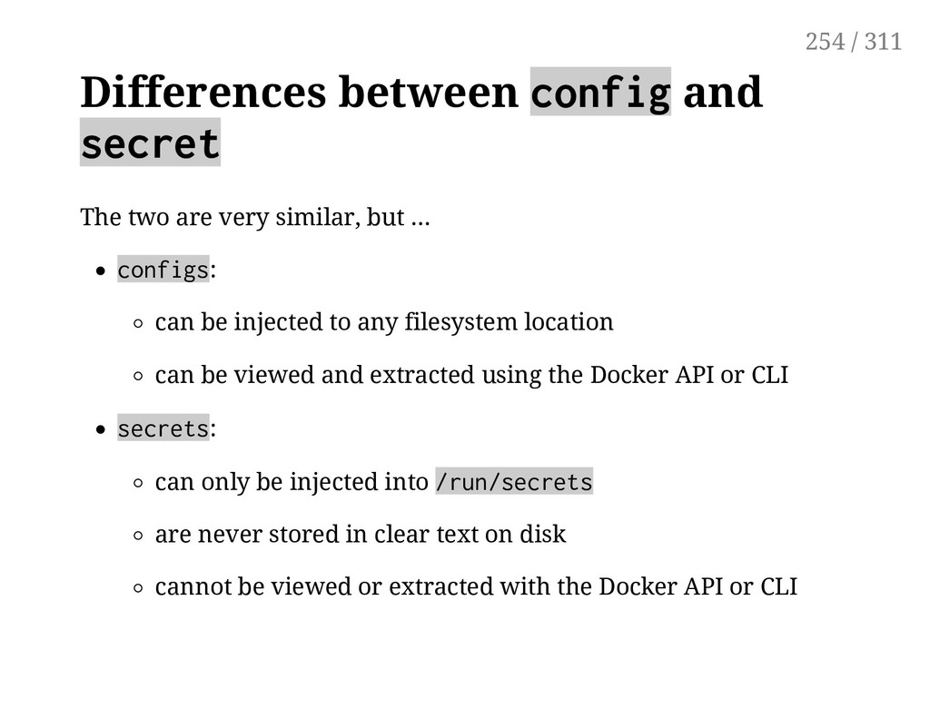 Differences between config and secret The two a...