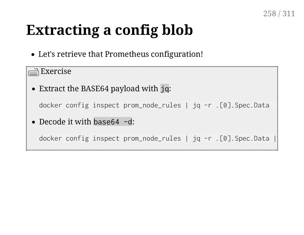 Extracting a config blob Let's retrieve that Pr...