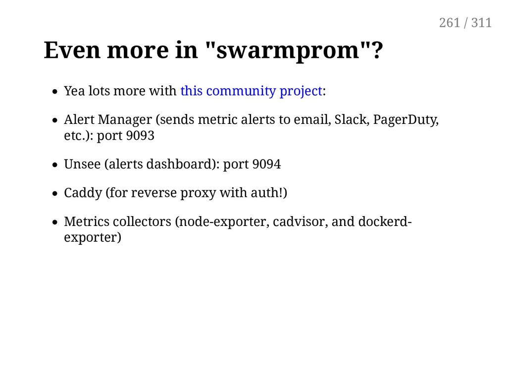 "Even more in ""swarmprom""? Yea lots more with th..."