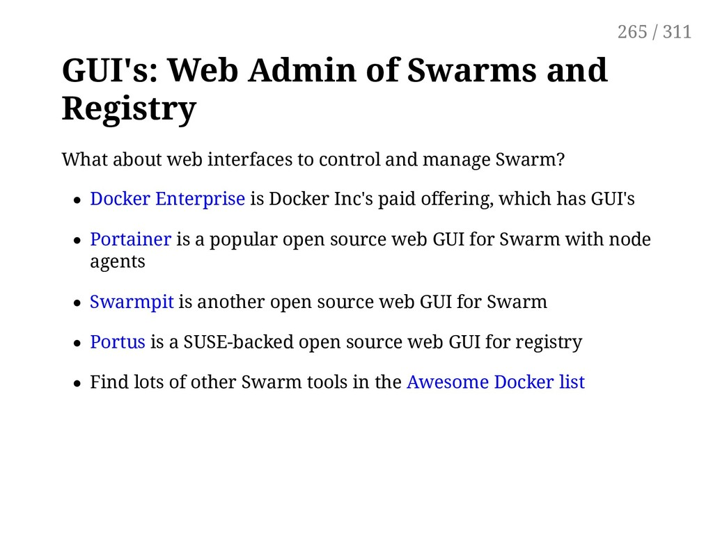 GUI's: Web Admin of Swarms and Registry What ab...