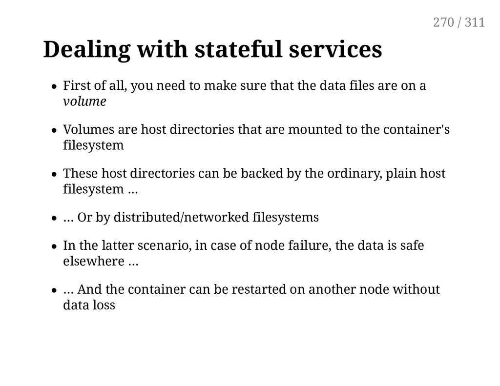 Dealing with stateful services First of all, yo...
