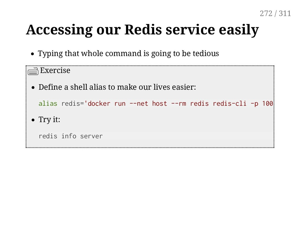 Accessing our Redis service easily Typing that ...