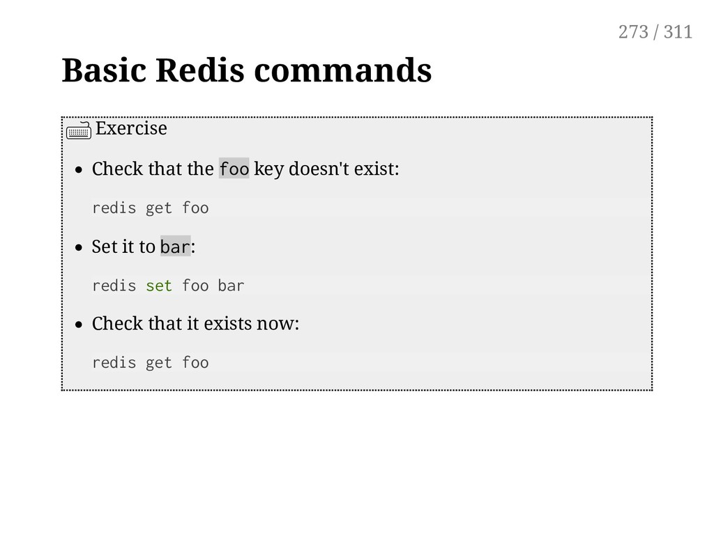 Basic Redis commands Exercise Check that the fo...