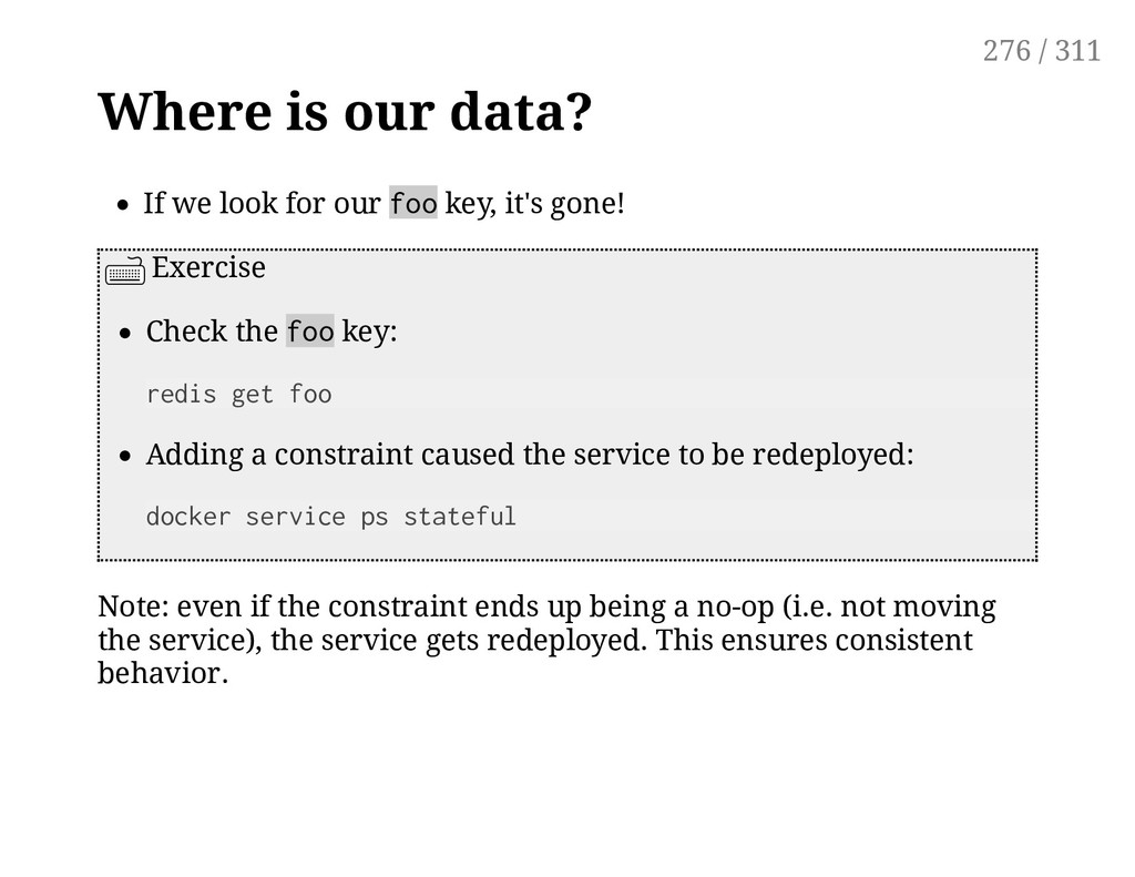 Where is our data? If we look for our foo key, ...
