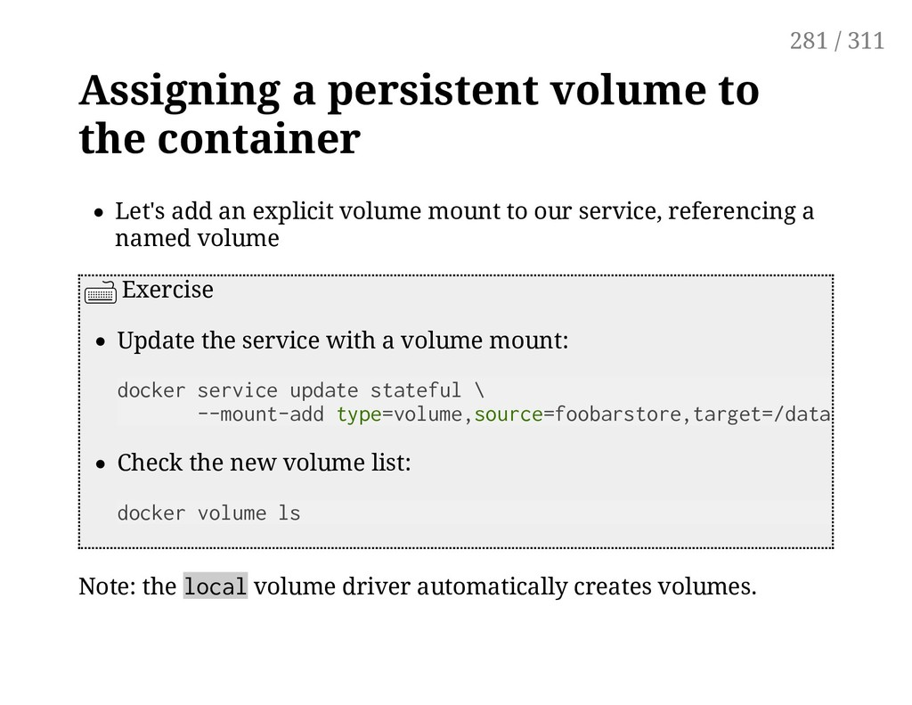 Assigning a persistent volume to the container ...