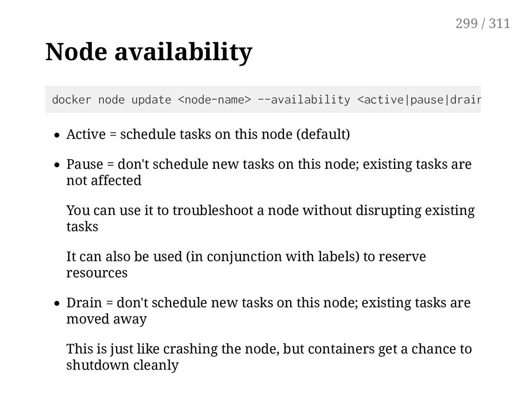 Node availability Active = schedule tasks on th...