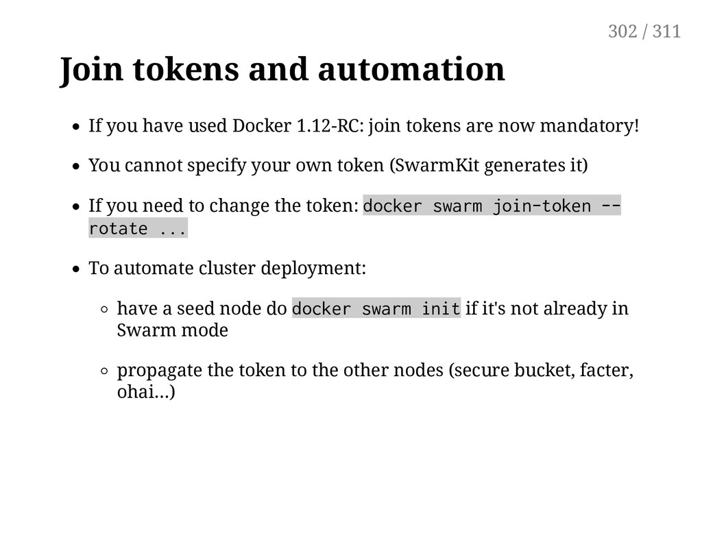 Join tokens and automation If you have used Doc...