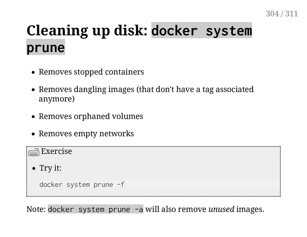 Cleaning up disk: docker system prune Removes s...