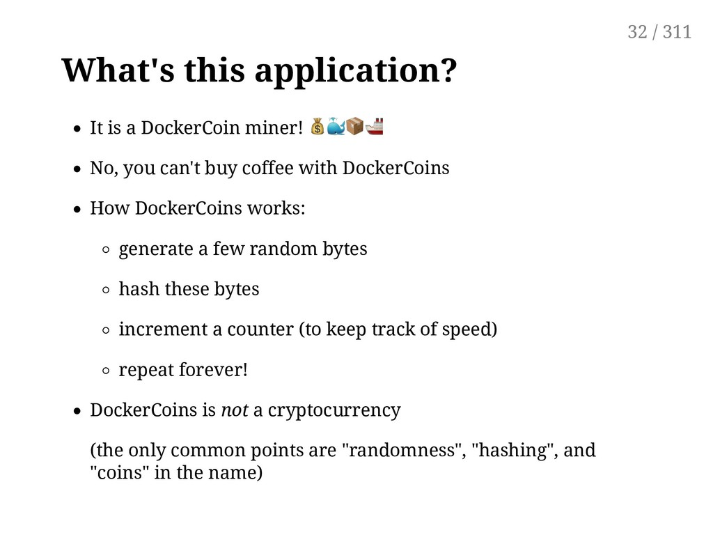 What's this application? It is a DockerCoin min...
