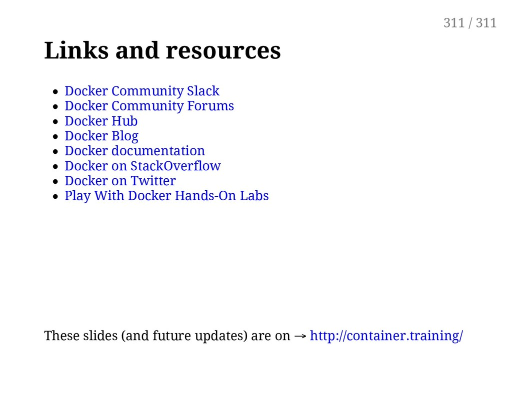 Links and resources Docker Community Slack Dock...