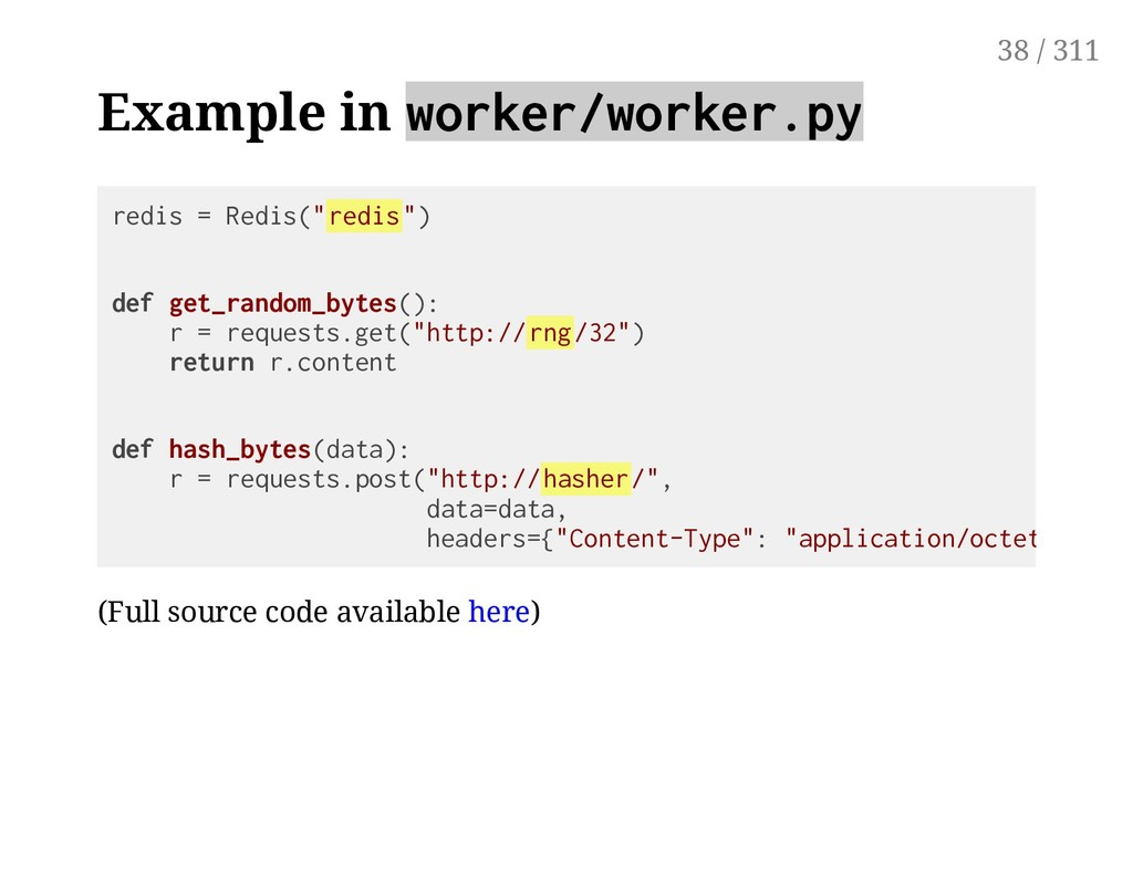 Example in worker/worker.py (Full source code a...