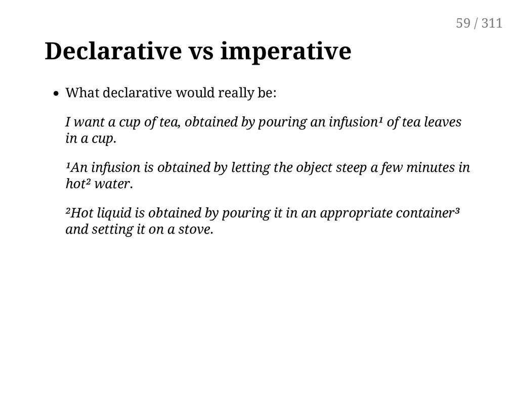 Declarative vs imperative What declarative woul...