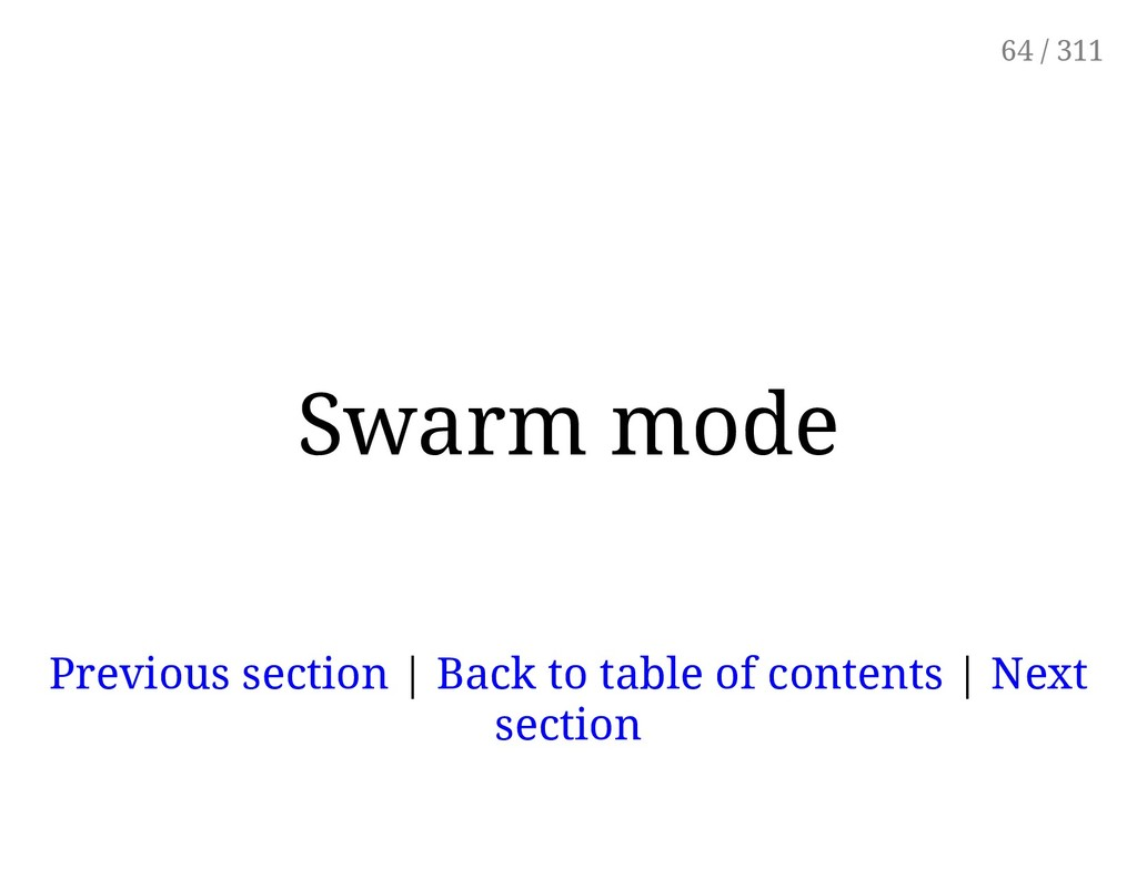Swarm mode Previous section | Back to table of ...