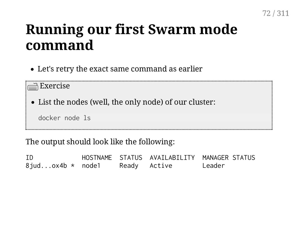 Running our first Swarm mode command Let's retr...