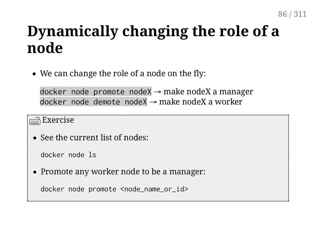 Dynamically changing the role of a node We can ...