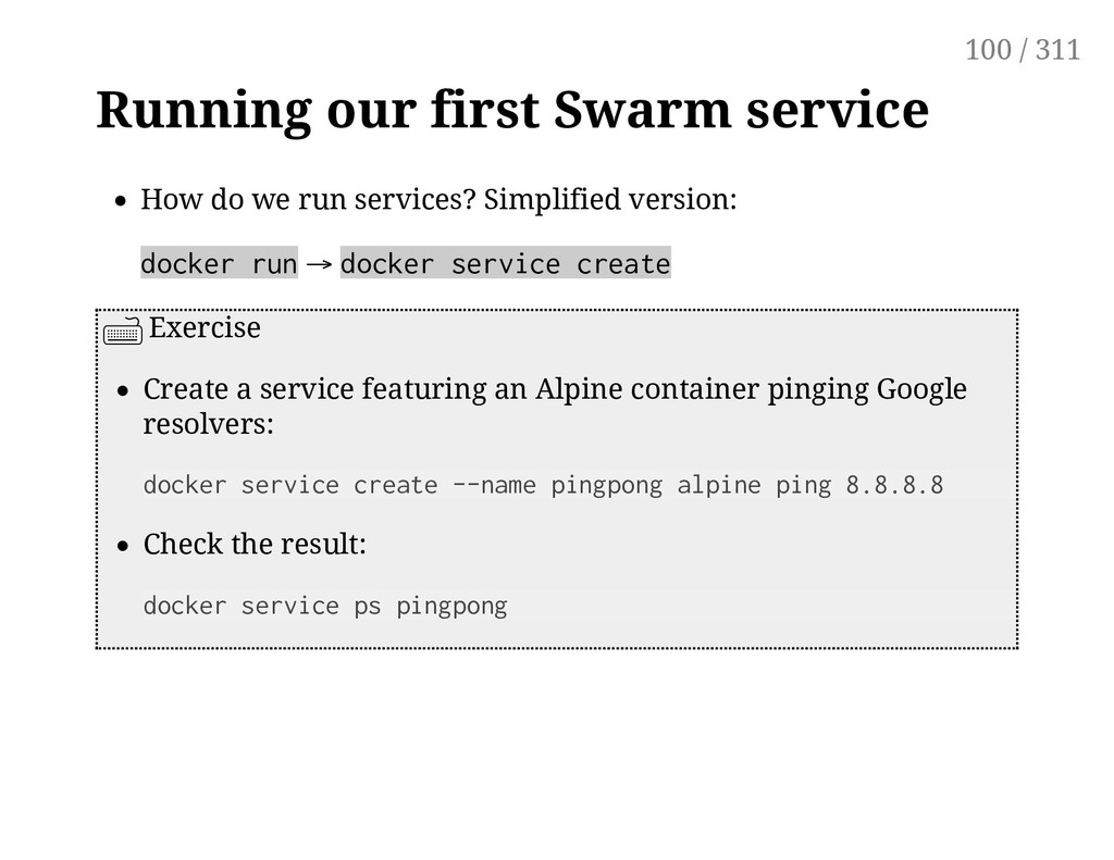 Running our first Swarm service How do we run s...