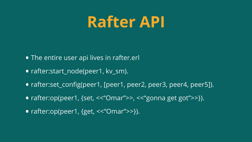 Rafter API • The entire user api lives in rafte...