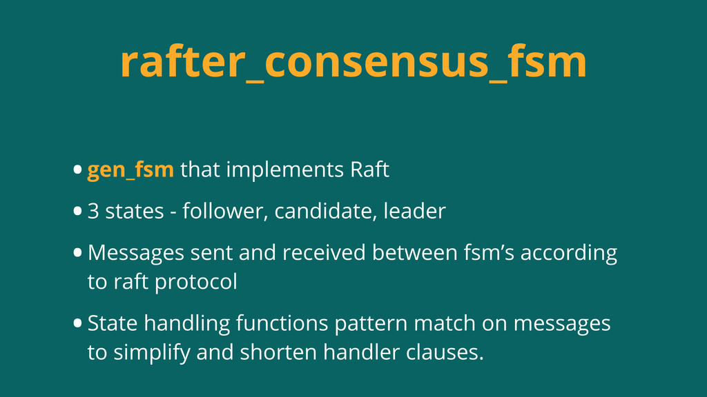 rafter_consensus_fsm •gen_fsm that implements R...