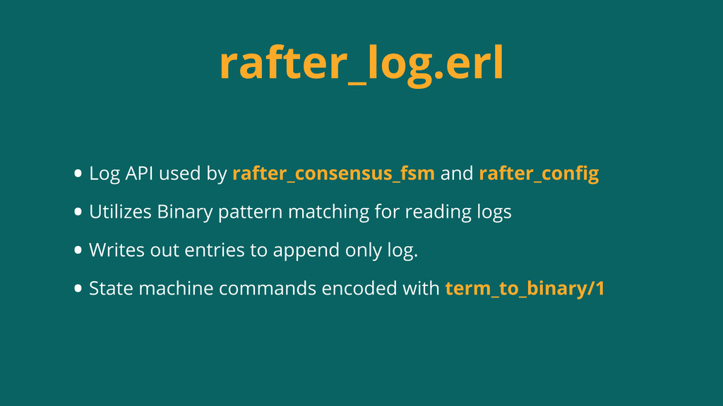 rafter_log.erl • Log API used by rafter_consens...