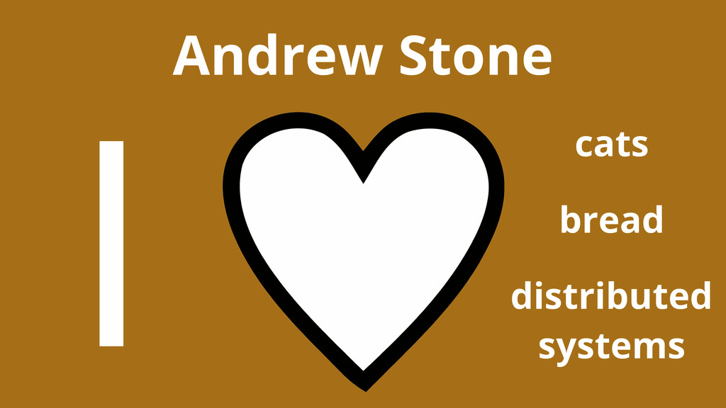Andrew Stone cats I bread distributed systems
