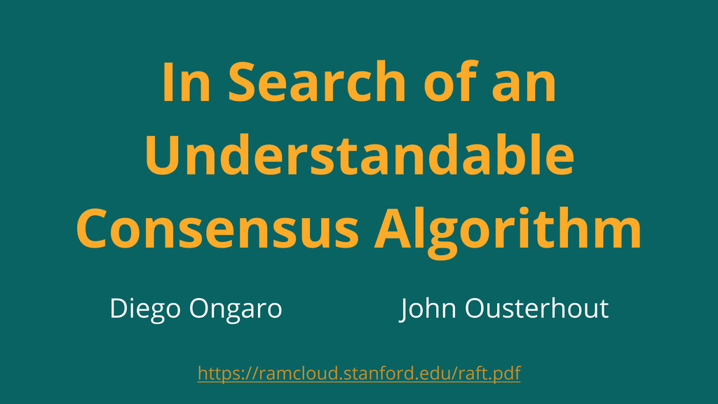 John Ousterhout Diego Ongaro In Search of an Un...