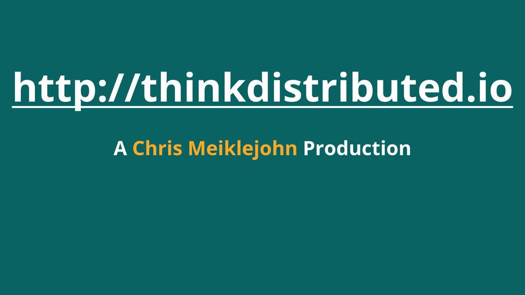 http://thinkdistributed.io A Chris Meiklejohn P...