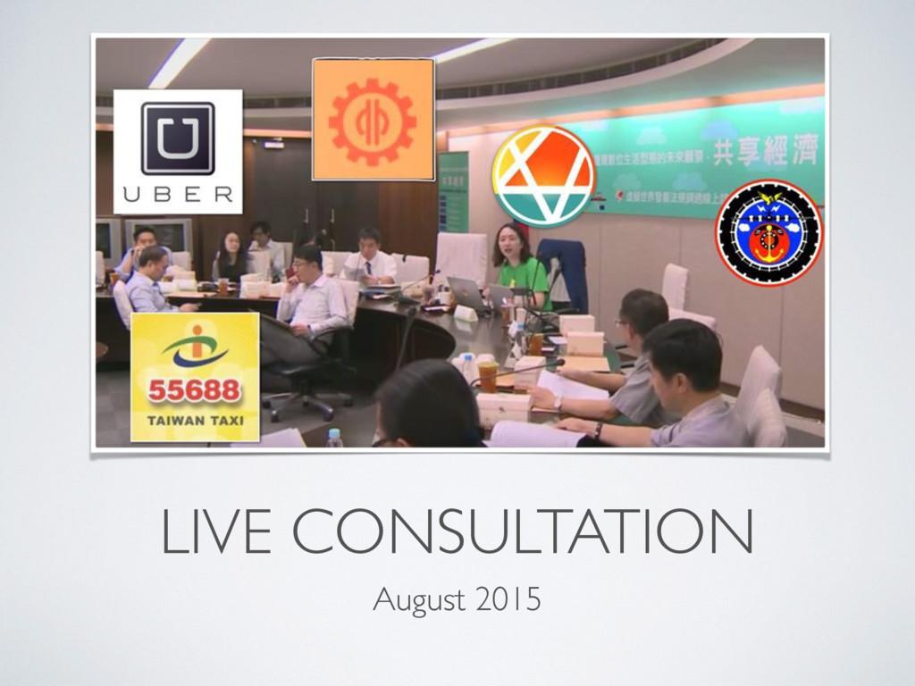 LIVE CONSULTATION August 2015