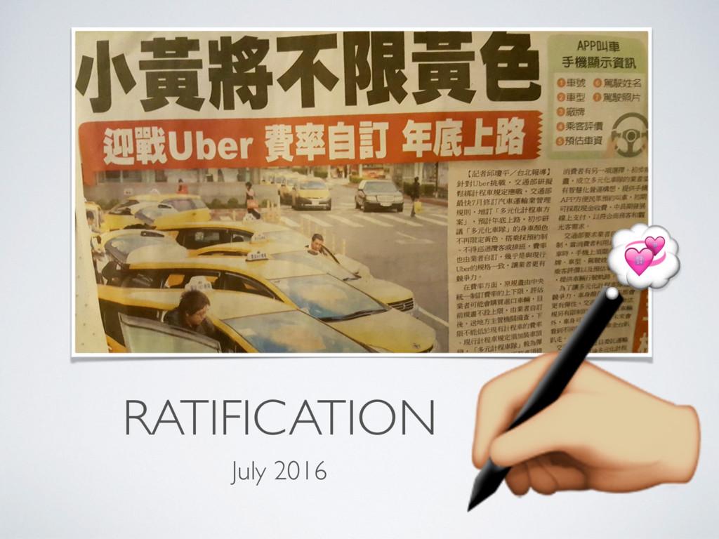 RATIFICATION July 2016 ;