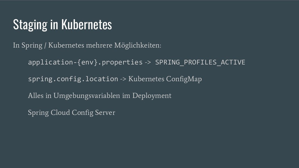 Staging in Kubernetes In Spring / Kubernetes me...
