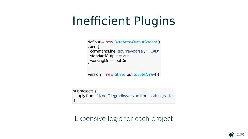 |31 Expensive logic for each project def out =...