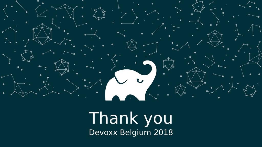 w Thank you Devoxx Belgium 2018