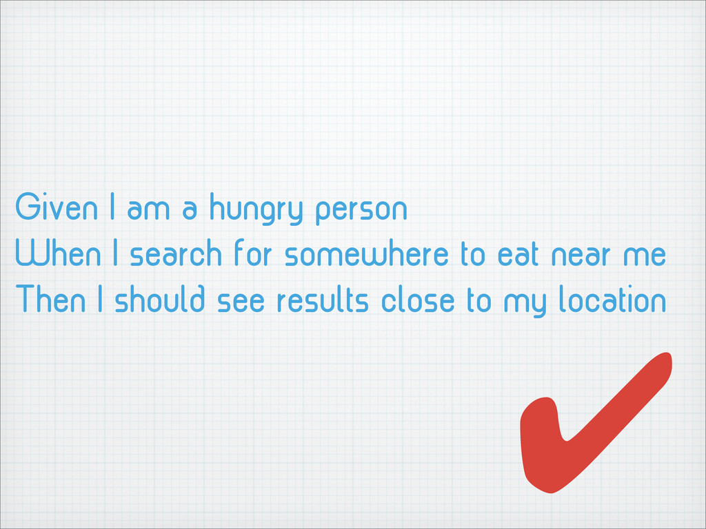 Given I am a hungry person When I search for so...
