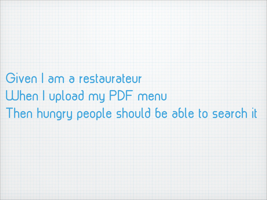 Given I am a restaurateur When I upload my PDF ...