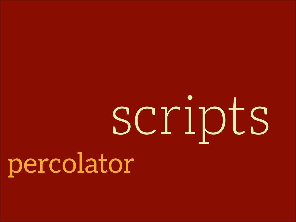 percolator scripts